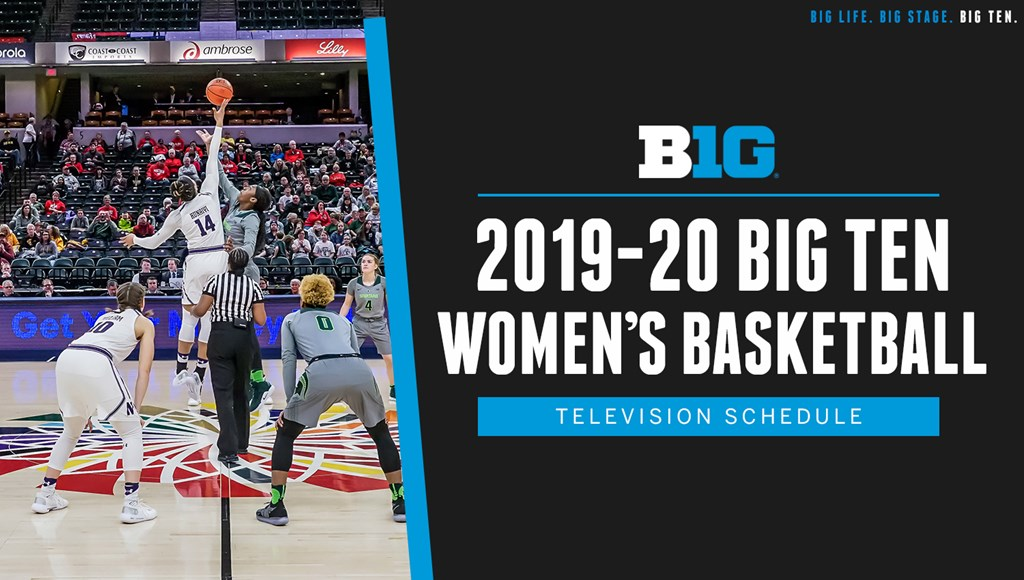 Big Ten Announces 2019-20 Women's Basketball Television